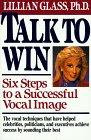 Talk to Win by Lillian Glass