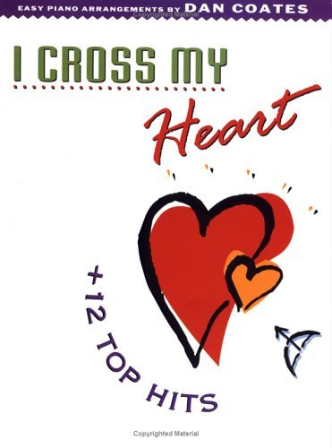 I Cross My Heart + 12 Top Hits