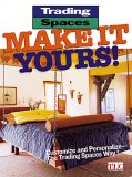 Trading Spaces: Make It Yours!