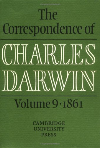 The Correspondence of Charles Darwin, Volume 9: 1861