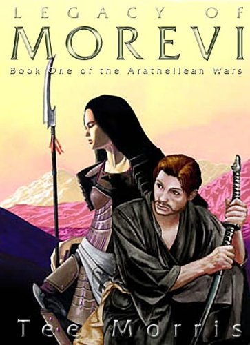 Legacy of Morevi by Tee Morris
