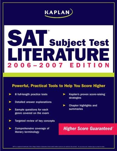 Kaplan Sat Subject Test: Literature 2006 2007 (Kaplan Sat Subject Tests)
