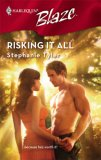 Risking It All (SEAL, #2; Harlequin Blaze #327)
