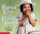 Painted Eggs And Chocolate Bunnies