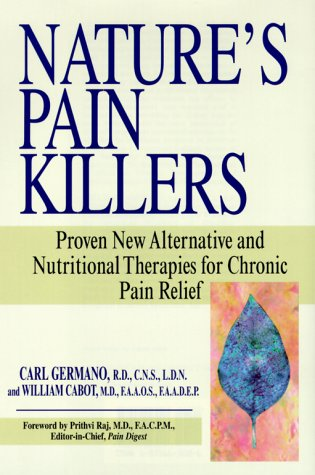 Ebook descarga gratuita de archivo pdf Nature's Pain Killers: Proven New Alternative and Nutritional Therapies for Chronic Pain Relief