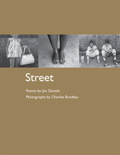 STREET by Jim Daniels