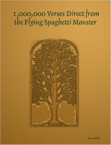 1,000,000 Verses Direct from the Flying Spaghetti Monster