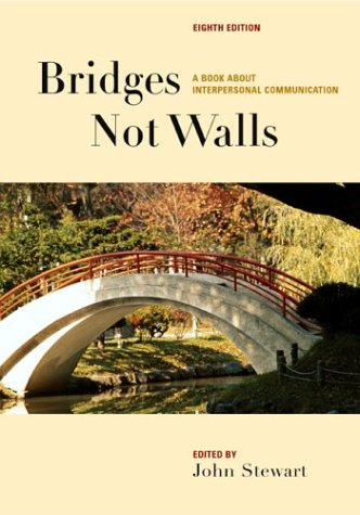 books for walls bridges not walls a book about interpersonal communication by