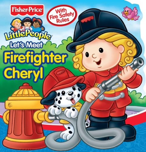 Let's Meet Firefighter Cheryl: With Fire Safety Rules