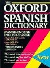 The Oxford Spanish Dictionary: Spanish English/English Spanish