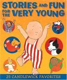 Stories and Fun for the Very Young by Books Candlewick