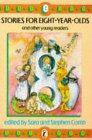 Stories for Eight Year Olds and Other Young Readers (Young Puffin Books)