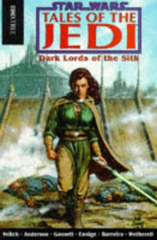 Tales Of The Jedi Dark Lords Of The Sith 5 By Tom Veitch