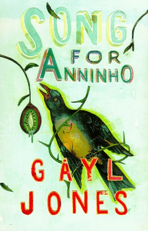 Song for Anniho by Gayl Jones