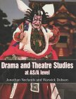 Drama and Theatre Studies at AS and A Level