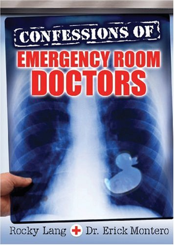Confessions of Emergency Room Doctors