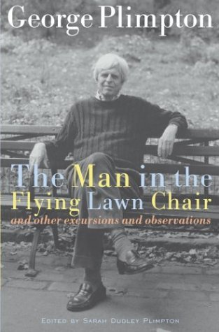 the-man-in-the-flying-lawn-chair-and-other-excursions-and-observations