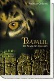 Tzapalil: Im Bann des Jaguars