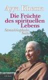 Die Früchte des spirituellen Lebens. Sonderausgabe. Samannaphala- Sutta.