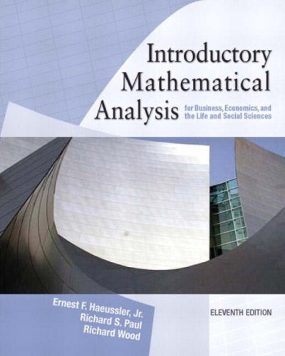 Introductory Mathematical Analysis For Business Economics And The