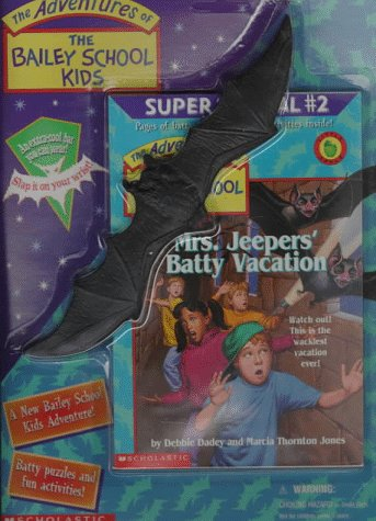 Mrs. Jeepers Batty Vacation(The Adventures of the Bailey School Kids Super Specials 2)