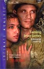 Taming Jesse James by RaeAnne Thayne
