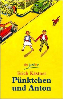 Pünktchen und Anton by Erich Kästner