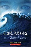 Escaping The Giant Wave by Peg Kehret
