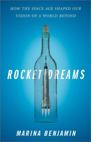 Rocket Dreams by Marina Benjamin
