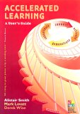 Accelerated Learning: A User's Guide