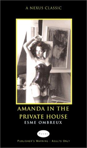 Amanda in the Private House por Esme Ombreux 978-0352337054 EPUB DJVU