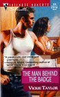 Man Behind The Badge (March Madness) (Silhouette Intimate Moments, 916)