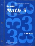 Math 3: An Incrementl Development : Student Workbook (Saxon Math Grade 3)