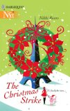 The Christmas Strike by Nikki Rivers