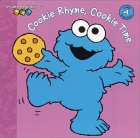 Cookie Rhyme, Cookie Time (Sesame Beginnings)