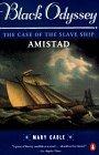 Black Odyssey: The Case of the Slave Ship `Amistad'