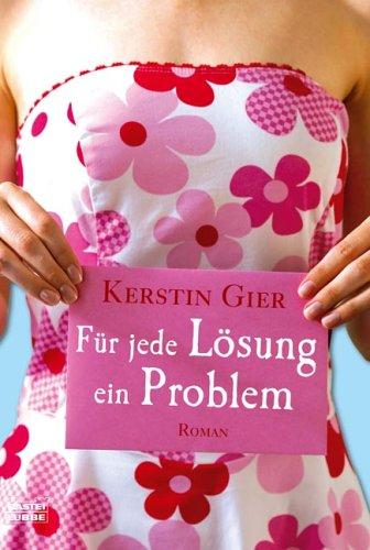 Für jede Lösung ein Problem by Kerstin Gier
