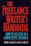 The Freelance Writer's Handbook: How to Succeed in a Competitive Business