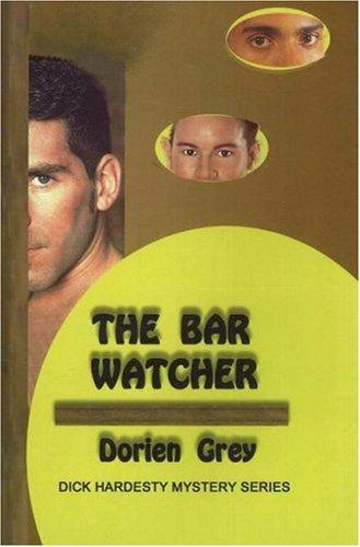 The Bar Watcher (A Dick Hardesty Mystery, #3)