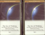The Joy Of Thinking: The Beauty And Power Of Classical Mathematical Ideas (The Great Courses)