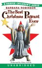 Best Christmas Pagaent Ever by Barbara Robinson