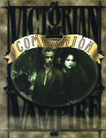 Victorian Age Vampire Companion by Anne Sullivan Braidwood