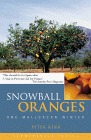 Snowball Oranges: One Mallorcan Winter(Snowball Oranges  1) - Peter Kerr