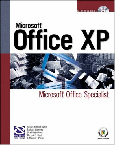 Microsoft Office Xp: Microsoft Office Specialist