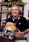 Simply Devine (Notre Dame Cov): Memoirs of a Hall of Fame Coach