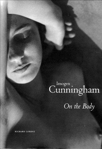 Imogen Cunningham: On The Body