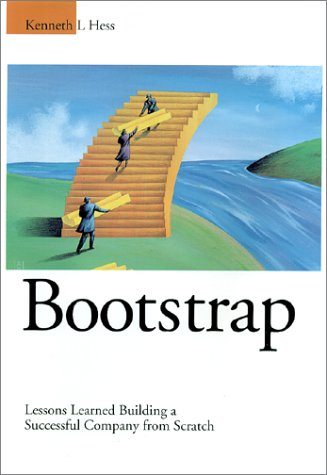 Bootstrap: Lessons Learned Building a Successful Company from Scratch