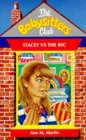 Stacey vs. the BSC (The Babysitters Club, #83)