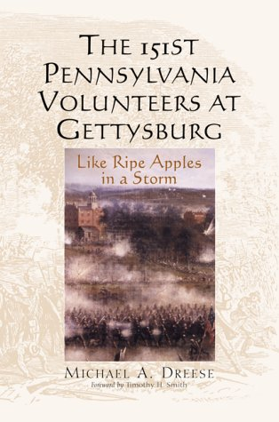 the-151st-pennsylvania-volunteers-at-gettysburg-like-ripe-apples-in-a-storm