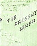 The Present Work